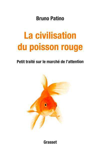la-civilisation-du-poisson-rouge-editions-grasset