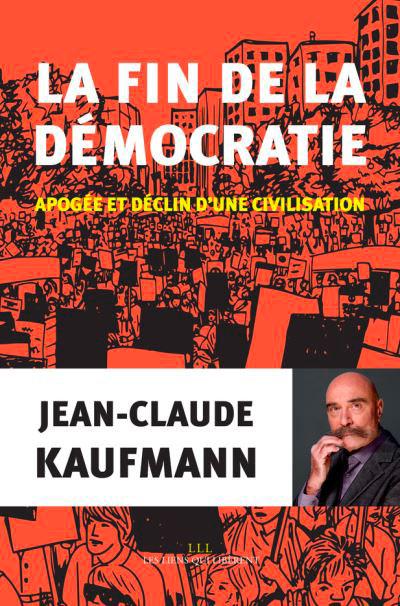 la-fin-de-la-democratie-editions-lll